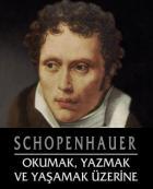 Schopenhauer: Kitap okumayan cahil zenginler, vahşi bir hayvana benzer