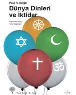 Dünya Dinleri ve İktidar: Marksizmde ideoloji olarak din – Paul N. Siegel